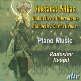 POLKAS, MACBETH & THE.. .. WITCHES, RADOSLAV KVAPIL SMETANA, CD