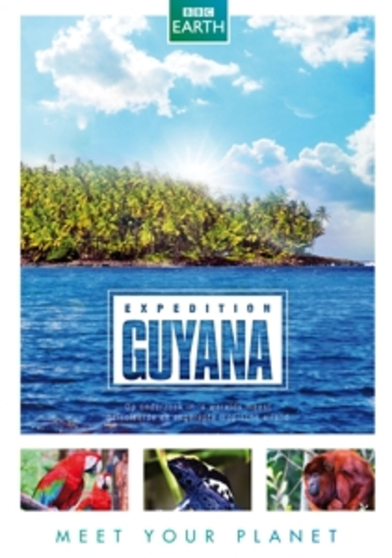 BBC earth - Expedition Guyana, (DVD) ALL REGIONS DOCUMENTARY/BBC EARTH, DVDNL