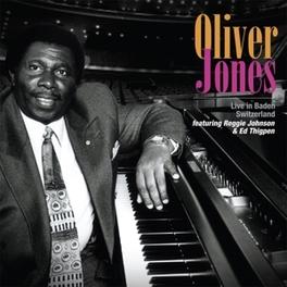 LIVE IN BADEN SWITZERLAND OLIVER JONES, CD