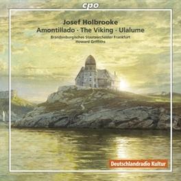 SYMPHONIC POEMS:AMONTILLA BRANDENBURGISCHE STAATSORCHESTER FRANKFURT Audio CD, J. HOLBROOKE, CD