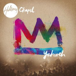 YAHWEH -CD+DVD- HILLSONG CHAPEL, CD