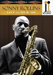 Jazz Icons: Sonny Rollins