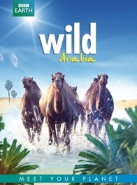 BBC earth - Wild Arabia, (DVD) ALLL REGIONS DOCUMENTARY/BBC EARTH, DVD