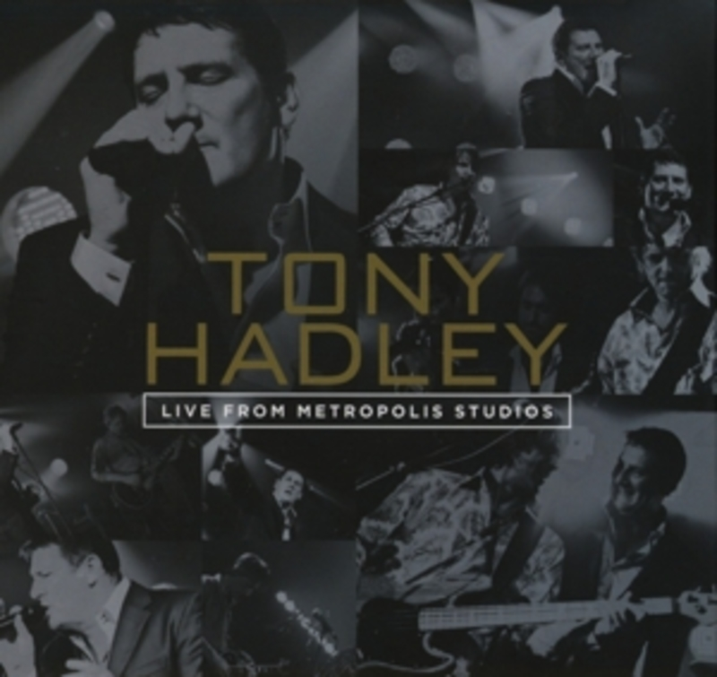 LIVE FROM.. -DVD+CD- .. METROPOLIS STUDIOS, NTSC/REGION 0, REC. APRIL 2012 TONY HADLEY, DVD