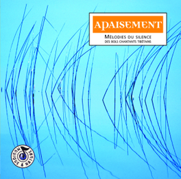 APAISEMENT - MELODIES.. .. DU SILENCE DES BOLS CHANTANTS TIBETAINS Audio CD, TSERING TOBGYAL, CD