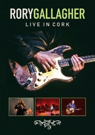 Gallagher Rory - Cork Opera House, (DVD) NTSC/ALL REGIONS RORY GALLAGHER, DVDNL
