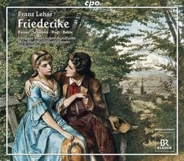 FRIEDERIKE: SINGSPIEL.. .. IN 3 ACTS//SCHIRMER, ULF//KAISER/SCHWARTZ/VOGT Audio CD, F. LEHAR, CD