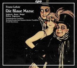 DIE BLAUE MAZUR:OPERETTE JOHANNA STOJKOVICH, JULIA BAUER, JOHAN WEIGEL Audio CD, F. LEHAR, CD