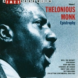 A JAZZ HOUR WITH VOL.2 EPISTROPHY Audio CD, THELONIOUS MONK, CD
