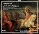 ORATORIUM: ARMINIUS OP43 MAX, HERMANN//BEGEMANN/SMALLWOOD/RHEINISCHE KANTO