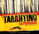 TARANTINO EXPERIENCE...