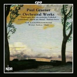 ORCHESTRAL WORKS NDR RADIO PHILHARMONIE/WERNER ANDREAS ALBERT P. GRAENER, CD