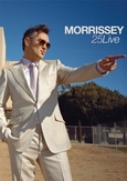 Morrissey - 25Live, (DVD) HOLLYWOOD HIGH SCHOOL, L.A. 2 MARCH 2013