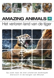 Amazing animals - Het verloren land van de tijger, (DVD) .. TIJGER - ALL REGIONS DOCUMENTARY/BBC EARTH, DVDNL