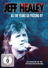 Jeff Healey - As The Years Go Passing By, (DVD) JEFF HEALEY, DVDNL