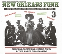 NEW ORLEANS FUNK 3 * THE...