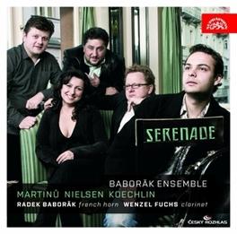 SERENADE BABRORAK ENSEMBLE Audio CD, MARTINU/NIELSEN/KOECHLIN, CD
