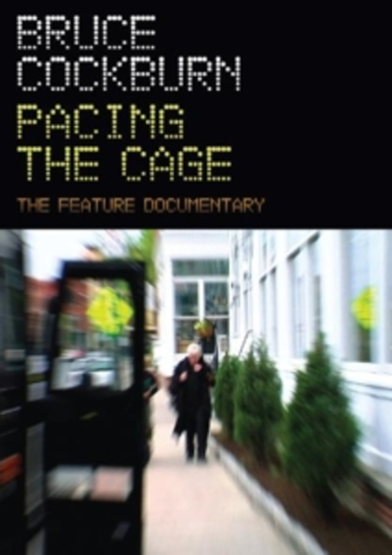 PACING THE CAGE BRUCE COCKBURN, DVDNL