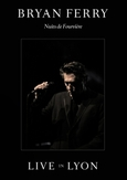 Ferry Bryan - Live In Lyon, (DVD)