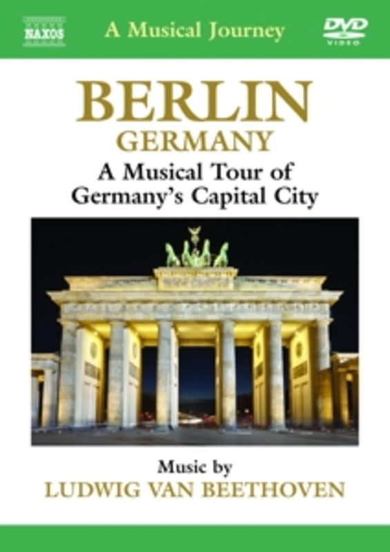 Various - A Musical Journey: Berlin, Germany, (DVD) NTSC//ALL REGIONS L. VAN BEETHOVEN, DVDNL