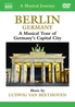 Various - A Musical Journey: Berlin, Germany, (DVD) NTSC//ALL REGIONS