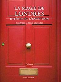 La Magie de Londres Intérieurs d'exception, Stoeltie, Barbara, Hardcover