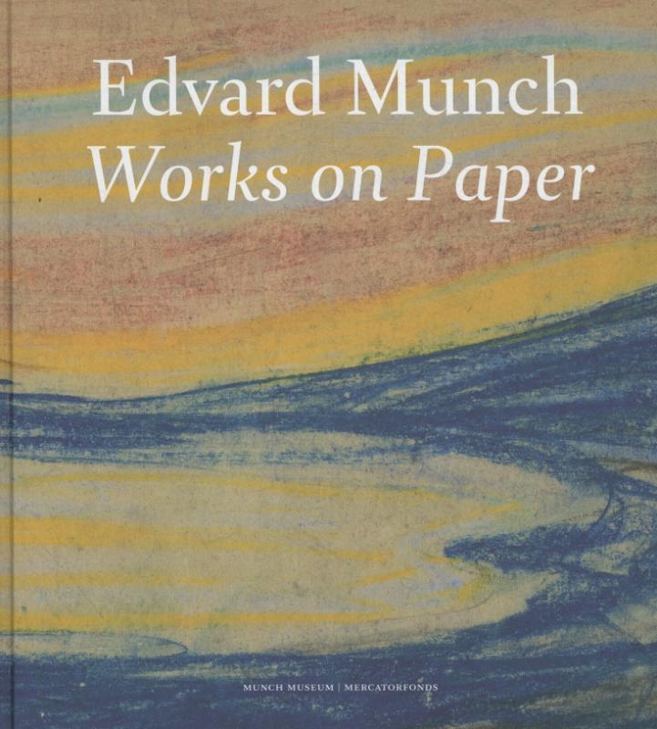 Edvard Munch work on paper, Magne Bruteig, Hardcover