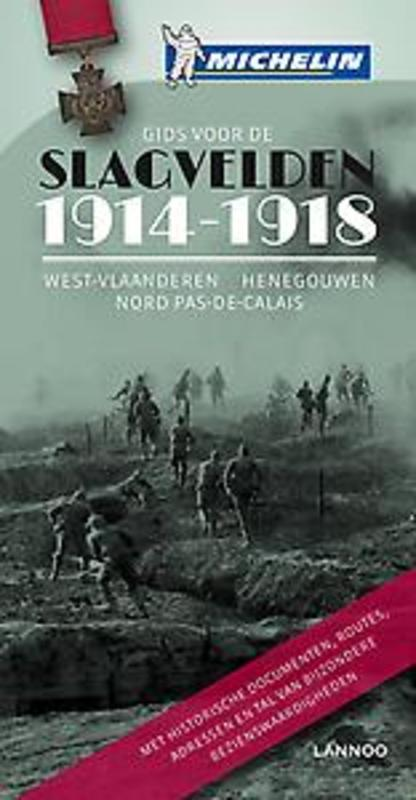 De slagvelden van '14-'18 in Vlaanderen en Artesie West-Vlaanderen - Henegouwen - Nord Pas-de-Calais -, Paperback