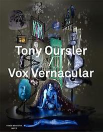 Tony Oursler vox vernacular, an anthology, Laurent Busine, Hardcover