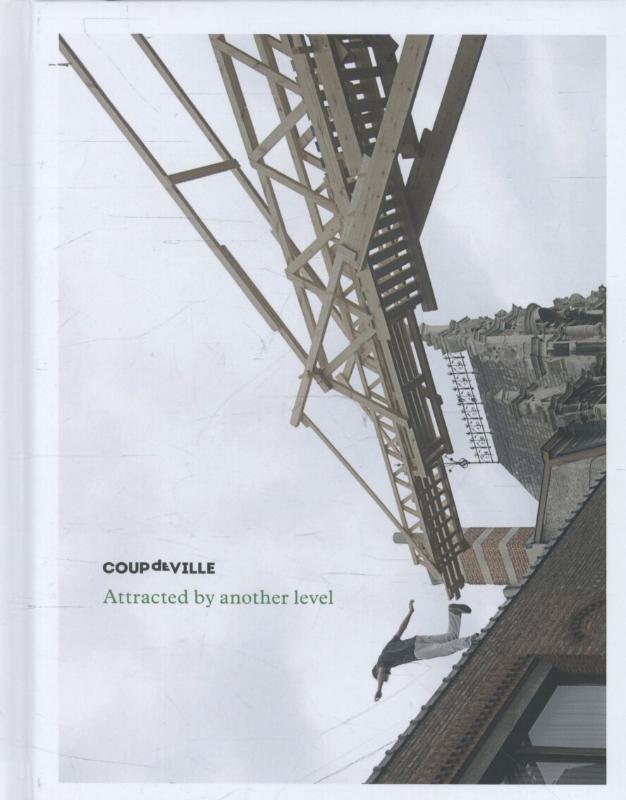 Coup de ville attracted by another level, Van Bellingen, Stef, Paperback
