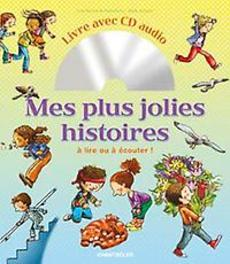 Mes plus jolies histoires  Livre avec audio cd A lire ou à écouter !, MORTIER, TINE, Hardcover