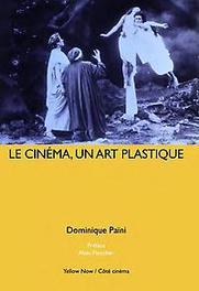 Le Cinéma Collection : Côté cinéma / Morceaux choisis, Païni, Dominique, Paperback