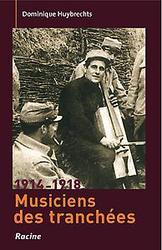 1914-1918 Musiciens de tranchées
