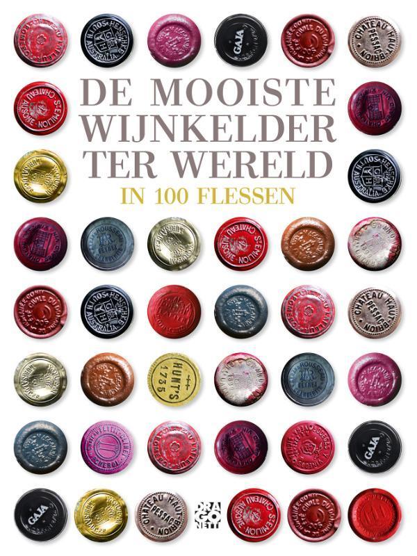 De mooiste wijnkelder ter wereld in 100 flessen De mooiste wijnkelder ter wereld, Chasseuil, Michel-Jack, Hardcover