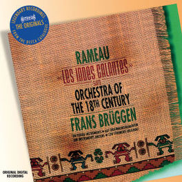 LES INDES GALANTES ORCH.OF THE 18TH CENTURY/FRANS BRUGGEN Audio CD, RAMEAU, J.P., CD