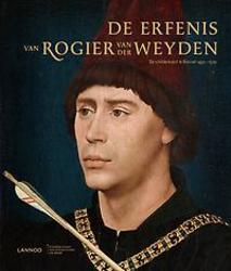 De erfenis van Rogier van der Weyden