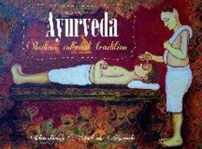 Ayurveda Indian cultural tradition, Lies Ameeuw, Paperback