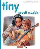 TINY HC35. TINY SPEELT MUZIEK