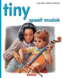 TINY HC35. TINY SPEELT MUZIEK Tiny speelt muziek, Haag, Gijs, Hardcover