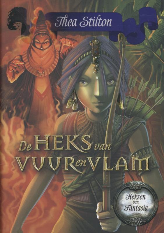 De heks van vuur en vlam Heksen van fantasia, Thea Stilton, Hardcover