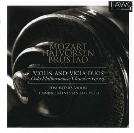 VIOLIN & VIOLA DUOS WORKS BY MOZART/BRUSTAD/HALVORSEN BATNES/LANDAAS, CD