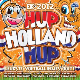 HUP HOLLAND HUP DE LEUKSTE VOETBALLIEDJES OOIT! V/A, CD