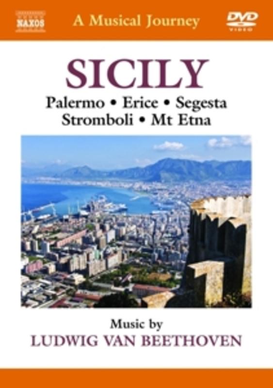 Various - A Musical Journey: Sicily, (DVD) PALERMO/ERICE/SEGESTA/STROMBOLI/MI ETNA//NTSC-ALL REGIO L. VAN BEETHOVEN, DVD