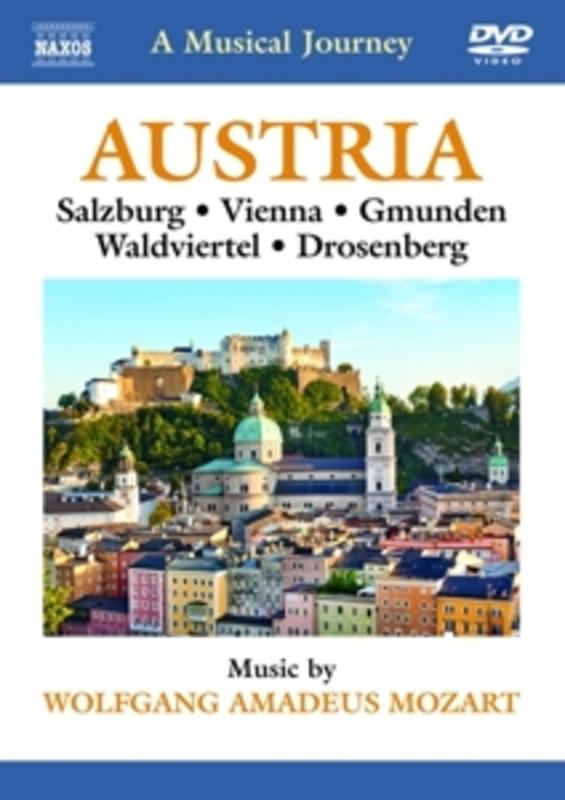 Various - A Musical Journey: Austria, (DVD) SALZBURG/VIENNA/GMUNDEN/WALDVIERTEL...//NTSC-ALL REGION W.A. MOZART, DVDNL