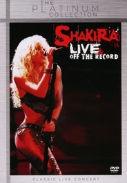 LIVE & OFF THE RECORD SHAKIRA, DVDNL