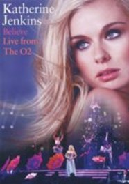 Katherine Jenkins - Believe: Live From The O2