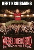 Bert Kruismans - Wereldberoemd In Vlaanderen, (DVD) ..VLAANDEREN