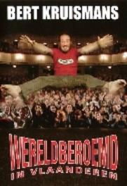 Bert Kruismans - Wereldberoemd In Vlaanderen, (DVD) ..VLAANDEREN BERT KRUISMANS, DVD