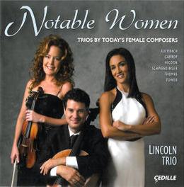 NOTABLE WOMEN LINCOLN TRIO, CD