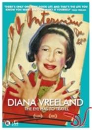 Diana Vreeland - The Eye Has To Travel